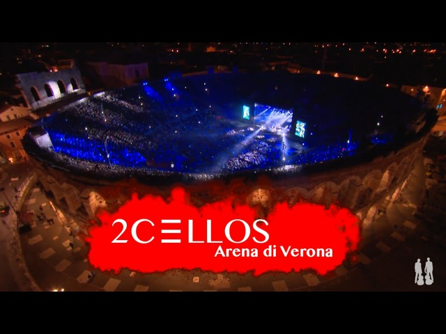 2CELLOS - Smells Like Teen Spirit [Live at Arena di Verona]