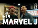 [7INDAYS] E19 : Marvel J