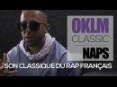 NAPS dévoile son classique de Rap Français - OKLM CLASSIC OKLM TV