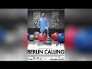 Берлин зовет (2008) | Berlin Calling