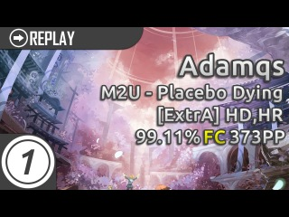 Adamqs   M2U - Placebo Dying [ExtrA] HD,HR   FC 99.11% 373pp 1