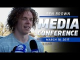March 18, 2017 - Ben Brown media conference
