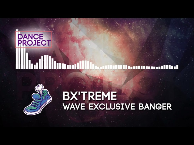 Bx'Treme - Final Task | Banger Zone 2017