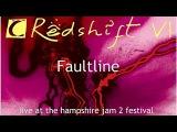 Redshift VI - Faultline Live
