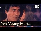 Yeh Maang Meri (HD) - Satyamev Jayate Songs - Vinod Khanna - Meenakshi - Kavita Krishnamurthy