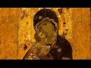 Владимирская икона Божией Матери - Защитница земли Русской