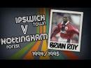 BRIAN ROY - Ipswich v Forest, 94/95 | Retro Goal