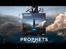 Psy Fi - Prophets