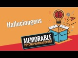 Hallucinogens (Memorable Psychopharmacology 12)