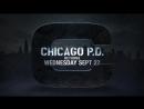 Полиция Чикаго Chicago PD Промо 5 го сезона 2017