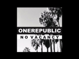 OneRepublic  No Vacancy