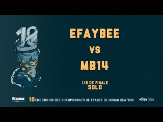 EFAYBEE vs MB14 - 1/8 Final - 2016 French Beatbox Championships