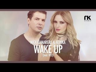 Nick Kamarera & Alinka - Wake Up (feat. Veo) Official Video