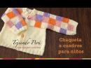 Chaqueta para niñas con cuadrados de colores tejida en dos agujas Parte 1