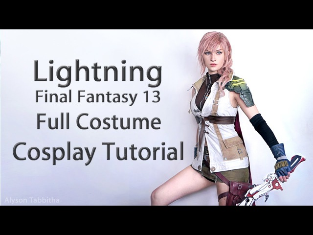 Lightning FF13 Costume Guide - Cosplay Tutorial