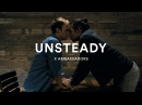 X Ambassadors UNSTEADY Official Dance Video LoveisLove