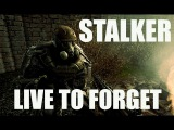 S.T.A.L.K.E.R  Line to forget