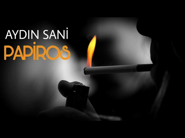 Aydın Sani - Papiros 2017