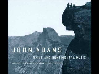 John Adams - II. Mother of the Man