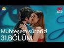 Aşk Laftan Anlamaz 31 Bölüm Murat'tan Hayat'a muhteşem sürpriz