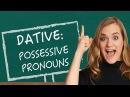 German Lesson (53) - The Dative Case - Part 5: Possessive Pronouns - A1/A2