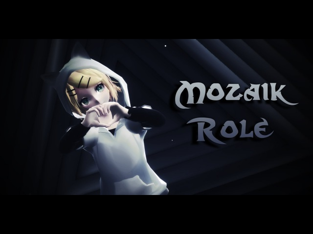 「MMD」Mozaik Role