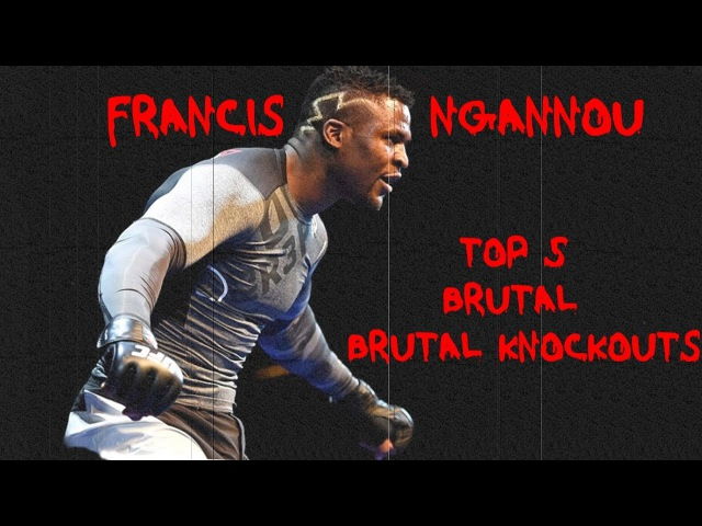 Francis Ngannou - TOP 5 BRUTAL KNOCKOUTS