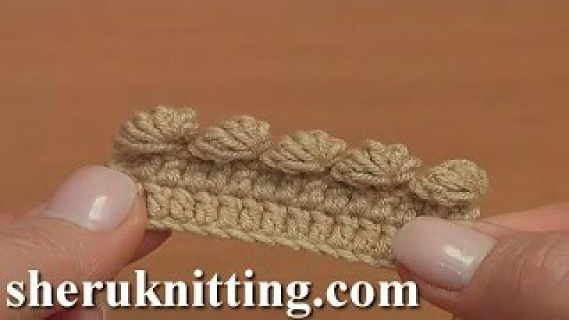 Crochet Bobble Picot Tutorial 42 Part 6 of 26 Crochet For Beginners
