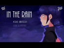Miraculous Ladybug/ In the rain PV/ COLLAB with RE:U / sub eng RE-MAKE