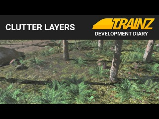 Trainz Dev Diary - Clutter Layers (sneak peek)