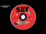 S A Y  feat  Pete D  Moore   What's Your Face