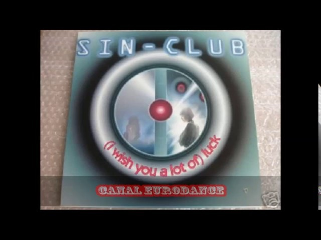 Sin Club I Wish You A Lot Of Luck