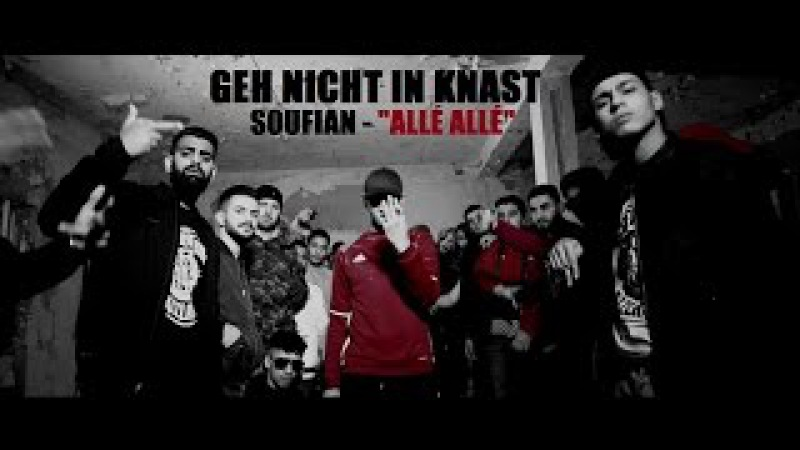 SOUFIAN - GEH NICHT IN KNAST [Official Video]