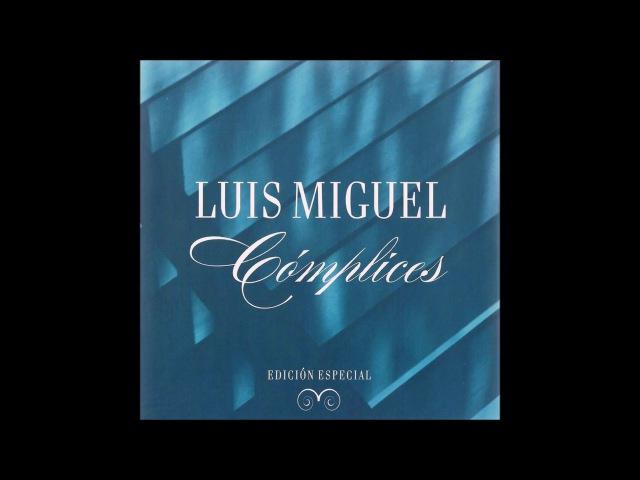 LUIS MIGUEL - COMPLICES (EDICIÓN ESPECIAL) (ALBUM COMPLETO 2008)