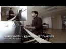 Shiro Sagisu - Soundscape to Ardor piano cover