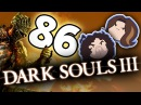 Dark Souls III: Fighting Some Big Big Boys - PART 86 - Game Grumps