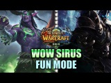 Fun Mode - WOW SIRUS