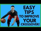 How To TIPS TO IMPROVE YOUR CROSSOVER IN BASKETBALL! (Q&ampA #10)