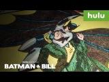 Batman and Bill Trailer (Official)  A Hulu Documentary