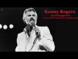 Just dropped in (To See What Condition My Condition Is In) Kenny Rogers HQ