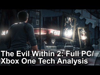 The Evil Within 2: The Complete PC And Xbox One Analysis!