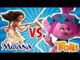 МОАНА ПРОТИВ ТРОЛЛИ РОЗОЧКА, мультфильм новая серия. DreamWorks против Disney. Moana vs Trolls