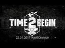 Time2begin 22 01 2017 live@Dietrich full set