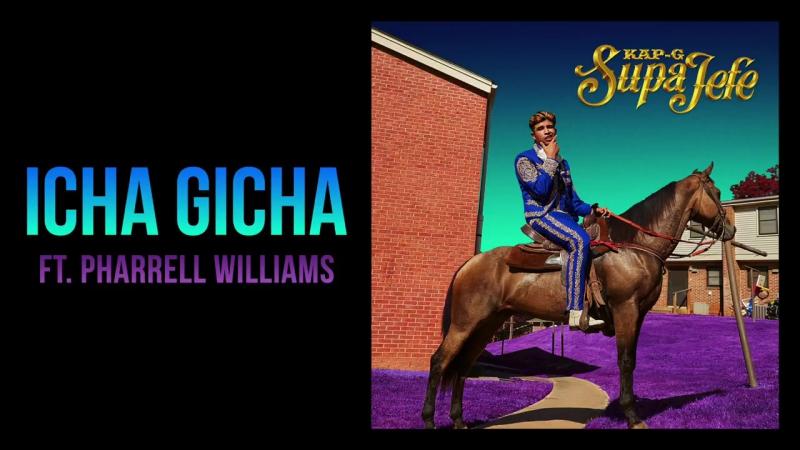 Kap G - Icha Gicha ft. Pharrell Williams [Official Audio]
