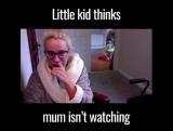 Дети думают, что мама не видит