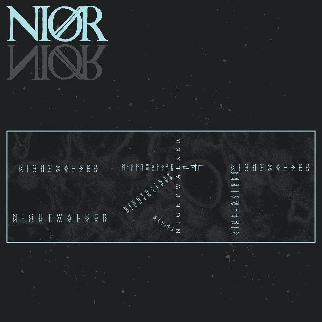 NIOR - Nightwalker (2017)