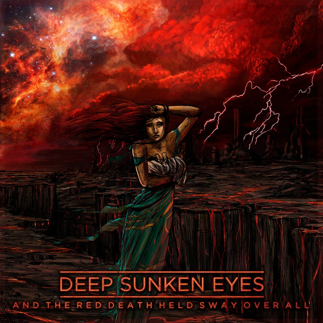 Deep Sunken Eyes - And The Red Death Held Sway Over All (2016)