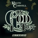 Kelvin Cornell - In God I Trust