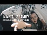 NINETAILZ FAMILY  7 DEVILS  Directed &amp filmed by Bogee