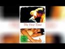 Бескомпромиссная любовь (2011) | The First Time - Bedingungslose Liebe
